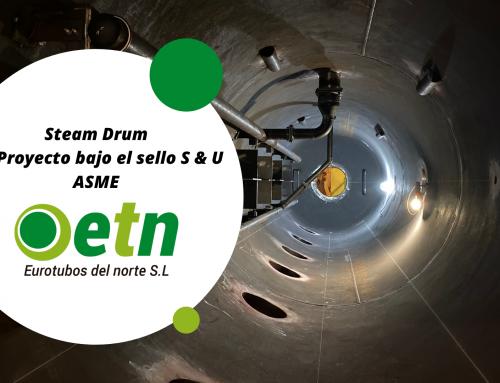 – Steam Drum – Primer trabajo S-2 y U-4  bajo el certificado ASME